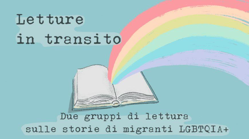 Due gruppi di lettura sulle storie di migranti LGBTQIA+